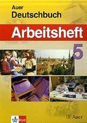 Das Auer Deutschbuch: Arbeitsheft 5