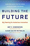 Image of Building the Future: Big Teaming for Audacious Innovation