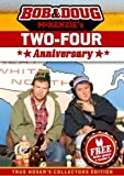 BOB & DOUG MCKENZIE TWO-FOUR (24) ANNIVERSARY