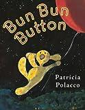 Bun Bun Button, Patricia Polacco, 0399254722
