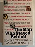 The Man Who Stayed Behind, Rittenberg, Sidney and Bennett, Amanda, 0671735950