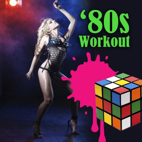 80s Workout (Re-Recorded / Rem...