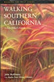 Walking the California coast : one hundred adventures along the West coast by John McKinney front cover