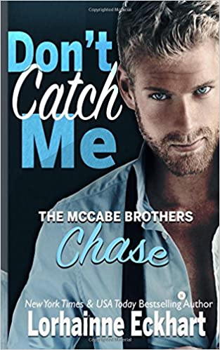 Don't Catch Me: Chase (The McCabe Brothers)