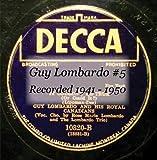 Guy Lombardo #5 CD208E Recorded 1941 - 1950