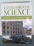 Environmental Science Towards A Sustainable Future, Richard T. Wright, Dorothy F. Boorse, 0558555071