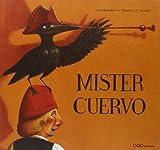 Mister Cuervo, Luisa Morandeira, 8496573281