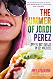 img - for The Summer of Jordi Perez (And the Best Burger in Los Angeles) book / textbook / text book