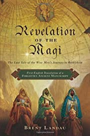Revelation of the Magi: The Lost Tale of the…