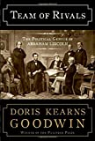 Book cover from Team of Rivals: The Political Genius of Abraham Lincoln by Doris Kearns Goodwin