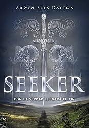 Con la verdad llegará el fin (Seeker 1) (Spanish Edition)