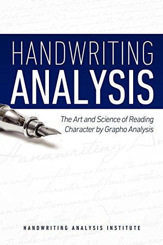 Handwriting Analysis - The Art and Science of Reading Character by Grapho Analysis by Handwriting Analysis Institute