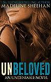 Unbeloved (Undeniable Book 4)