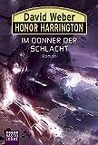 Honor Harrington, Band 28 : Im Donner der Schlacht