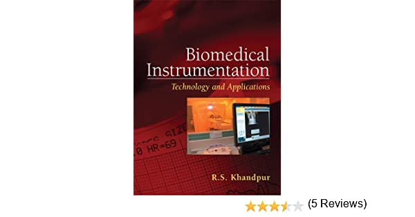 Amazon biomedical instrumentation technology and amazon biomedical instrumentation technology and applications ebook r s khandpur kindle store fandeluxe Image collections