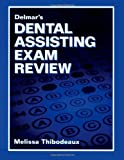 Delmar's Dental Assisting Exam Review (Test Preparation)