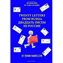First Russian Reader. Twenty Letters From Russia. (Easy stories for beginners) (Russian Edition)