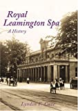 Royal Leamington Spa, Lyndon F. Cave, 1860775055