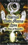 Eternal Twin Flame Love, The Story of ShannaPra (Say Yes to Love)