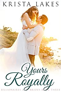 Yours Royally by Krista Lakes ebook deal