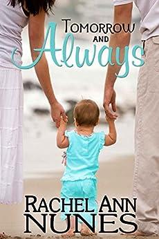 Tomorrow and Always by [Nunes, Rachel Ann]