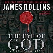 The Eye of God: A Sigma Force Novel, Book 9 | James Rollins