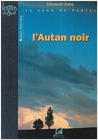 Autan Noir (l') - le Sang du Pastel T3 par Elisabeth Sabo