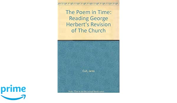 Amazon com: The Poem in Time: Reading George Herbert's