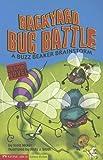 Backyard Bug Battle, Scott Nickel, 159889224X