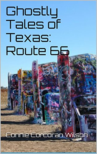 Ghostly Tales of Texas: Route 66 (Ghostly Tales of Route 66 Book 6)