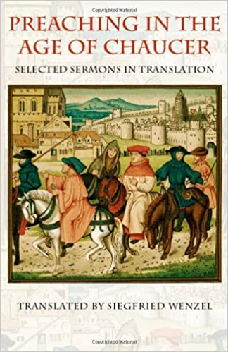 Amazon com: Preaching in the Age of Chaucer: Selected Sermons in
