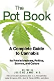 The Pot Book: A Complete Guide to Cannabis - Best Reviews Guide