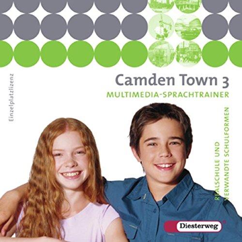 Camden Town - Unterrichtswerk für Realschulen und verwandte Schulformen: Multimedia-Sprachtrainer 3 - Einzelplatzlizenz