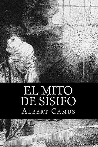 El Mito de Sisifo (Spansih Edition)  [Camus, Albert] (Tapa Blanda)