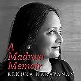 A Madrasi Memoir