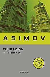 Fundación y Tierra par Isaac Asimov