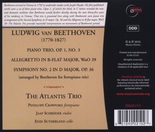 Ludwig van Beethoven: Piano Trio, Op.1, No.3; Allegretto in B-Flat Major, WoO 39; Symphony No.2 in D Major, Op. 36 (arranged by Beethoven for fortepiano trio)
