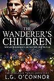 The Wanderer's Children: The Angelorum Twelve Chronicles #2