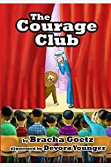 The Courage Club Paperback