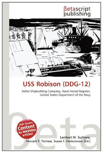 USS Robison (Ddg-12): Amazon.es: Surhone, Lambert M, Tennoe ...