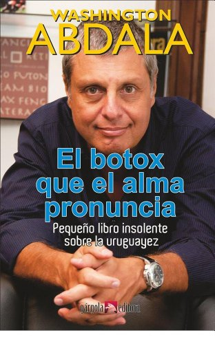 El Botox Que Alma Pronuncia Spanish Edition By Abdala Washington