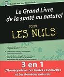 """Afficher """"Le grand livre de la santé au naturel pour les nuls"""""""
