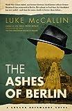 Ashes Of Berlin, The (Gregor Reinhardt 3)