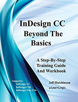 Interactive Indesign CS5: Take Your Print Skills to the Web and Beyond