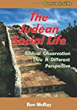 The Judean Social Life: Biblical Observation Thru A Different Perspective