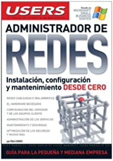 ADMINISTRADOR DE REDES: Espanol, Manual Users, Manuales Users (Spanish Edition)
