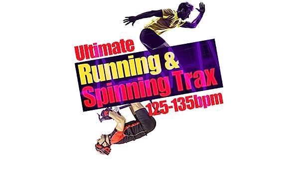 Ultimate Running & Spinning Trax (125-135 BPM) de Running Spinning ...