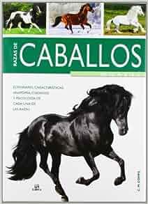 Razas de caballos de la A a la Z / Horse Breeds from A to Z