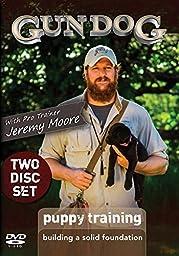 Gun Dog Puppy Training: Building a Solid Foundation 2 DVD Set