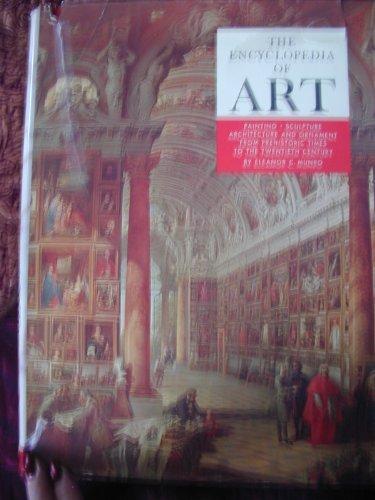Art Painting Sculpture (The encyclopedia of art: Painting, sculpture, architecture, and ornament : from prehistoric times to the twentieth century)